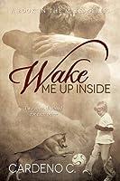 Wake Me Up Inside (Mates #1)