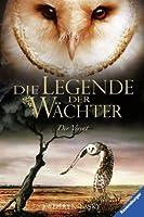 Die Legende der Wächter 07: Der Verrat