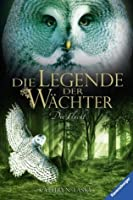 Die Flucht (Die Legende der Wächter, #8)