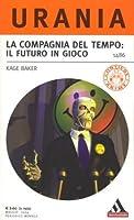 La Compagnia del Tempo: Il futuro in gioco