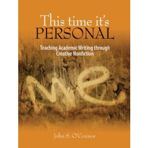 This Time It's Personal: Teaching Creative Nonfiction