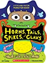 Horns, Tails, Spikes, and Claws by J. Elizabeth Mills