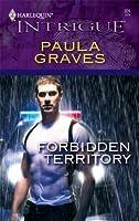 Forbidden Territory (Harlequin Intrigue #926)