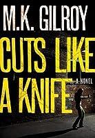 Cuts Like a Knife: a Novel