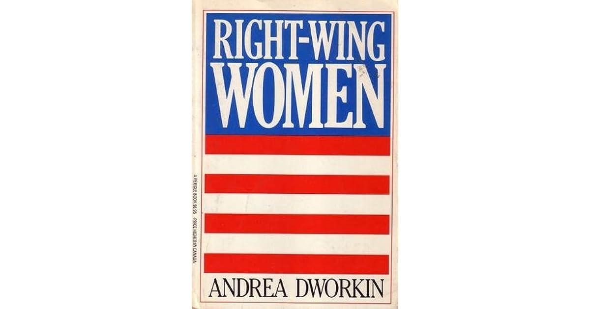 Ebook Right Wing Women By Andrea Dworkin