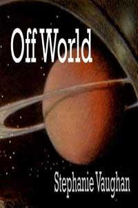 Off World (Off World, #1)
