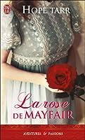 La rose de Mayfair (The Roxbury Trilogy, #1)