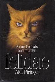 Felidae Felidae 1 By Akif Pirincci