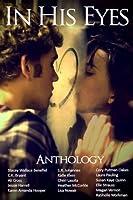 In His Eyes Anthology