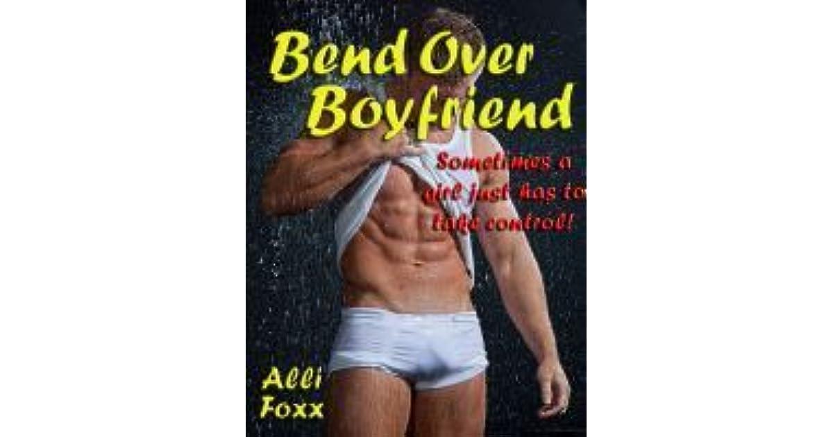 Bend over boyfriend
