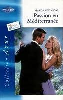 Passion en Méditerranée