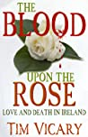 The Blood upon the Rose (Women of Courage, #2)
