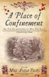 A Place of Confinement (A Dido Kent Mystery #4)