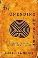 The Unending Mystery A Journey Through Labyrinths And Mazes