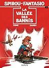 La vallée des bannis (Spirou et Fantasio, #41)