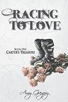 Racing to Love - Carter's Treasure