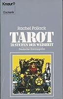 Tarot. 78 Stufen der Weisheit