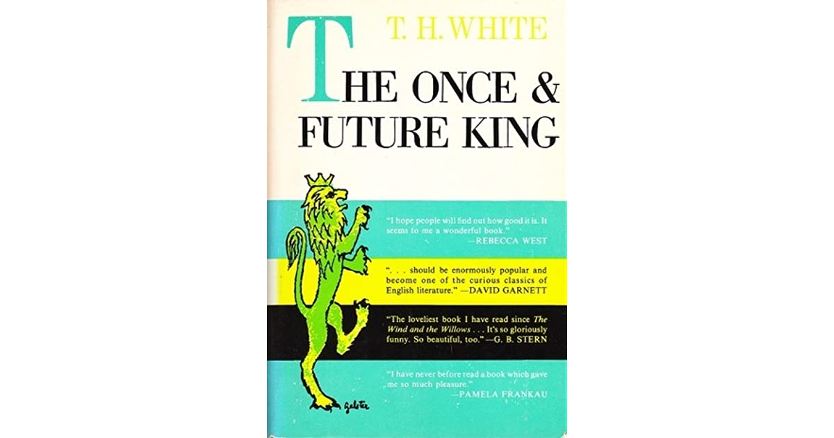a review of the once and future king My 3rd favourite novel of all times: a fantasy story about king arthur´s life i hope you enjoy this video where i talk about why i love this particular take.