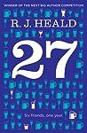 27 (Twenty-Seven): Six Friends, One Year