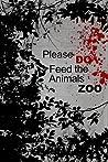 Please Do Feed the Animals Zoo