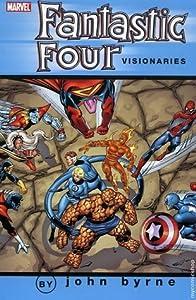 Fantastic Four Visionaries: John Byrne, Vol. 2