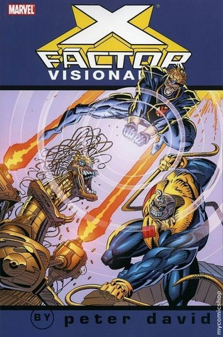 X-Factor Visionaries: Peter David, Vol. 3
