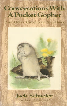Conversations with a Pocket Gopher, and Other Outspoken Neighbors