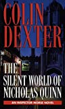 The Silent World of Nicholas Quinn (Inspector Morse #3)