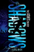Shadows (Ashes Trilogy, #2)