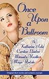 Once Upon a Ballroom