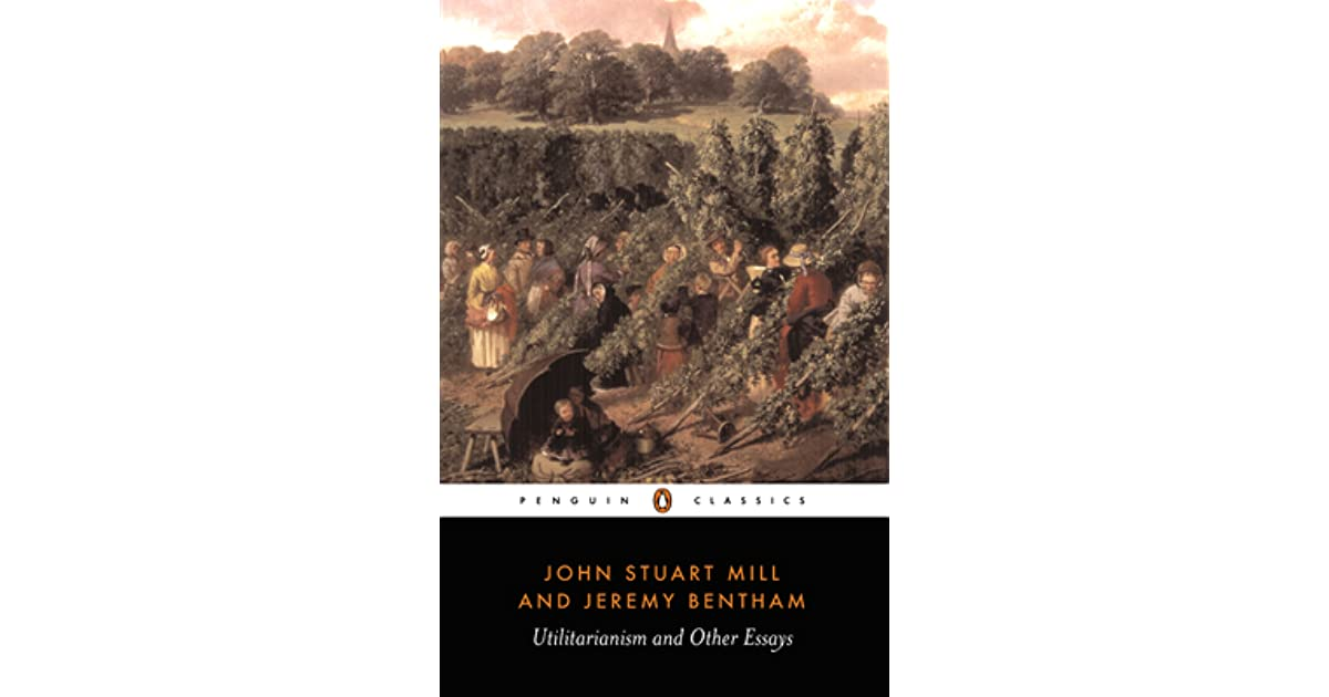 utilitarianism and other essays by john stuart mill