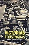 Victorias frustradas by Erich von Manstein