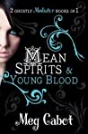 Mean Spirits / Young Blood (The Mediator, #3-4)