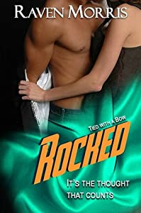 Rocked (Tied With a Bow, #3)