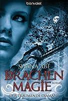 Der träumende Diamant: Drachenmagie (Drakon, #3)