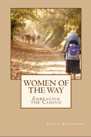 Women of the Way by Jane V. Blanchard