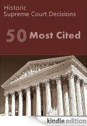 50 Most Cited US Supreme Court Decisions by United States