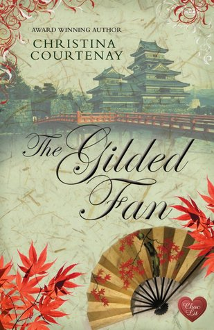 The Gilded Fan (Kumashiro Saga #2)
