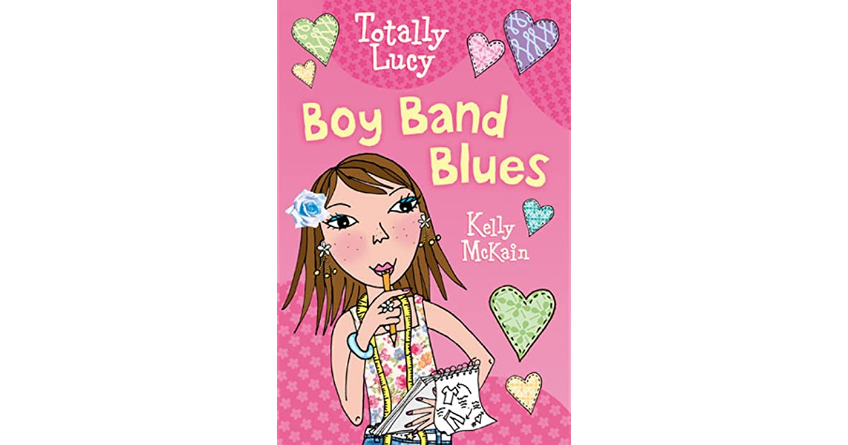 Boy Band Blues Totally Lucy 3 By Kelly Mckain