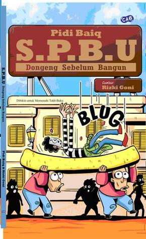 S.P.B.U: Dongeng Sebelum Bangun