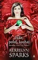 Jedź, Poluj, Kochaj (Love at Stake, #9)