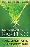 The Transformational Power of Fasting: The Way to Spiritual, Physical, and Emotional Rejuvenation ebook download free
