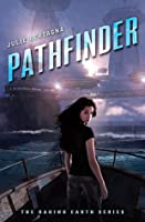 Pathfinder (Raging Earth, #1)