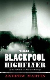 The Blackpool Highflyer (Jim Stringer #2 - Andrew Martin