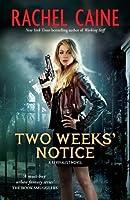 Two Weeks' Notice (Revivalist #2)
