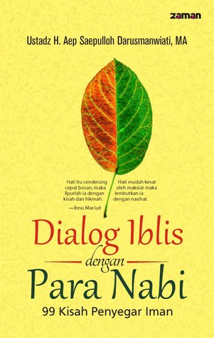 Dialog Iblis dengan Para Nabi: 99 Kisah Penyegar Iman
