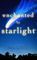 Enchanted by Starlight