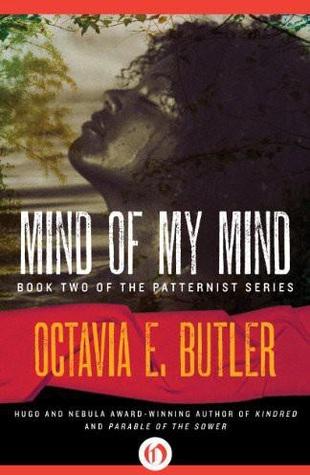 Goodreads | Mind of My Mind (Patternmaster, #2)
