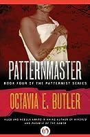 Patternmaster (Patternmaster, #4)