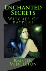 Enchanted Secrets (Witches of Bayport) Book One